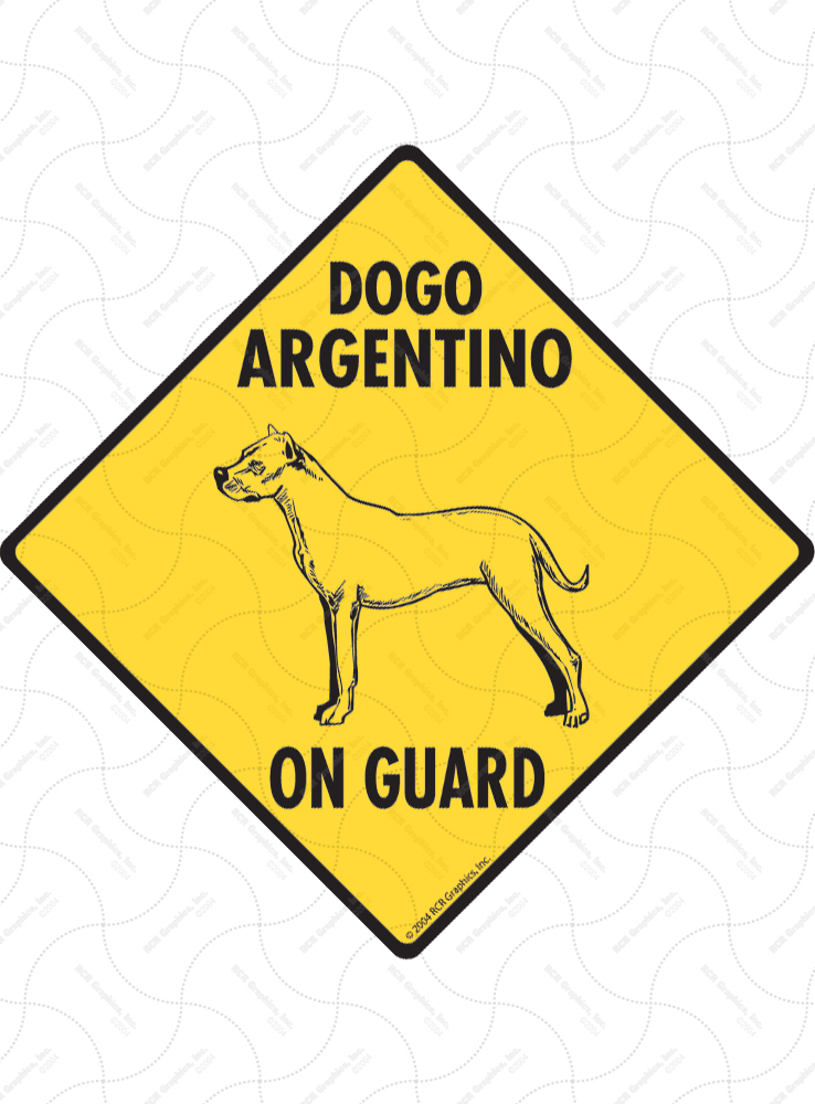 Dogo Argentino On Guard Dog Signs and Sticker