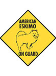 American Eskimo On Guard Dog Signs and Sticker