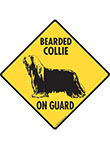 Bearded Collie On Guard Signs