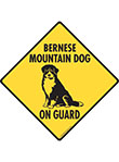 Bernese Mountain Dog On Guard Signs