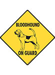 Bloodhound On Guard Dog Signs and Sticker