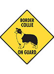 Border Collie On Guard Dog Signs and Sticker