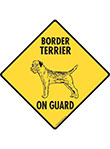 Border Terrier On Guard Dog Signs and Sticker