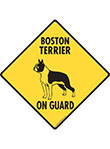 Boston Terrier On Guard Signs