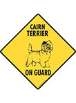Cairn Terrier On Guard Dog Signs and Sticker