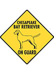 Chesapeake Bay Retriever On Guard Dog Signs and Sticker