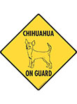 Chihuahua On Guard Signs