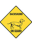 Dachshund On Guard Dog Signs and Sticker