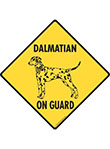 Dalmatian On Guard Dog Signs and Sticker