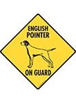 English Pointer On Guard Dog Signs and Sticker
