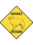 Kuvasz On Guard Dog Signs and Sticker