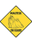 Maltese On Guard Dog Signs and Sticker