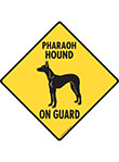Pharaoh Hound On Guard Dog Signs and Sticker