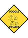 Poodle On Guard Dog Signs and Sticker