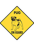 Pug On Guard Signs