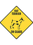 Rat Terrier On Guard Dog Signs and Sticker