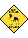 Saint Bernard On Guard Dog Signs and Sticker