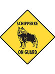 Schipperke On Guard Dog Signs and Sticker