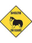 Sheltie On Guard Signs