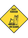 Silky Terrier On Guard Dog Signs and Sticker