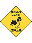Springer Spaniel On Guard Dog Signs and Sticker