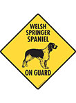 Welsh Springer Spaniel On Guard Dog Signs and Sticker