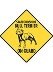 Staffordshire Bull Terrier On Guard Signs