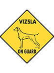 Vizsla On Guard Dog Signs and Sticker