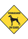 Weimaraner On Guard Dog Signs and Sticker