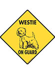 Westie On Guard Dog Signs and Sticker