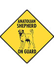 Anatolian Shepherd On Guard Dog Signs and Sticker