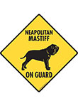 Neapolitan Mastiff  On Guard Dog Signs and Sticker