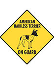 American Hairless Terrier On Guard Dog Signs and Sticker