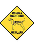 American Foxhound On Guard Dog Signs and Sticker