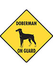 Doberman On Guard Dog Signs and Sticker