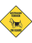 Australian Terrier On Guard Signs