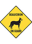 Beauceron On Guard Dog Signs and Sticker