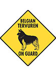 Belgian Tervuren On Guard Dog Signs and Sticker