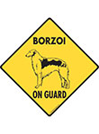 Borzoi On Guard Signs