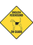 English Foxhound On Guard Dog Signs and Sticker