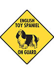 English Toy Spaniel On Guard Signs and Sticker