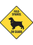 Field Spaniel On Guard Dog Signs and Sticker