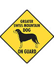 Greater Swiss Mountain Dog On Guard Signs and Sticker