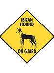 Ibizan Hound On Guard Dog Signs and Sticker