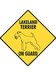 Lakeland Terrier On Guard Dog Signs and Sticker