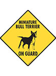 Miniature Bull Terrier On Guard Dog Signs and Sticker