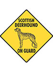 Scottish Deerhound On Guard Dog Signs and Sticker