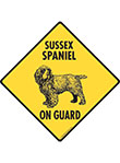 Sussex Spaniel On Guard Dog Signs and Sticker