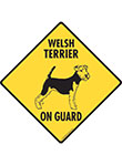 Welsh Terrier On Guard Dog Signs and Sticker
