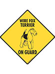 Wire Fox Terrier On Guard Dog Signs and Sticker